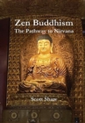 Image for Zen Buddhism : The Pathway to Nirvana
