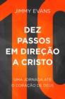 Image for Dez passos em direcao a cristo