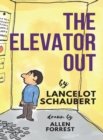 Image for The Elevator Out