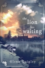 Image for The Lion Lies Waiting