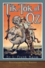 Image for Tik-Tok of Oz : Illustrated First Edition