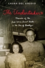 Image for The Undertaker : A Memoir of the First Woman Funeral Director in the Core of Brooklyn