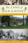 Image for The Land of Milk and Honey : A History of Beekeeping in Vermont