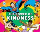 Image for DC Super Heroes: The Power of Kindness