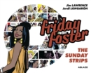 Image for Friday Foster: The Sunday Strips