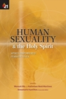 Image for Human Sexuality and the Holy Spirit : Spirit-Empowered Perspectives