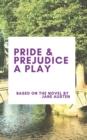 Image for Pride & Prejudice A Play