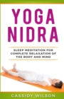 Image for Yoga Nidra : Sleep Meditation For Complete Relaxation of the Body and Mind