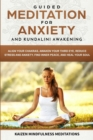 Image for Guided Meditation for Anxiety : and Kundalini Awakening - 2 in 1 - Align Your Chakras, Awaken Your Third Eye, Reduce Stress and Anxiety, Find Inner Peace, and Heal Your Soul