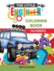 Image for The Little Engineer Coloring Book - Numbers : Fun and Educational Numbers Coloring Book for Toddler and Preschool Children