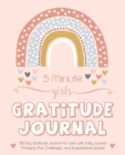 Image for 5 Minute Girls Gratitude Journal : 100 Day Gratitude Journal for Girls with Daily Journal Prompts, Fun Challenges, and Inspirational Quotes (Unicorn Design for Kids Ages 5-10)