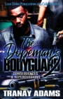 Image for The Dopeman's Bodyguard 2 : Consequences & Repercussions