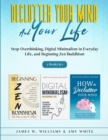 Image for Declutter Your Mind and Your Life : 3 Books in 1 - Stop Overthinking, Digital Minimalism in Everyday Life, and Beginning Zen Buddhism