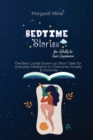 Image for Bedtime Stories for Adults to Cure Insomnia : The Best Loved Grown-up Short Tales for Everyday Mediation to Overcome Anxiety and Insomnia