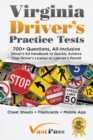 Image for Virginia Driver's Practice Tests : 700+ Questions, All-Inclusive Driver's Ed Handbook to Quickly achieve your Driver's License or Learner's Permit (Cheat Sheets + Digital Flashcards + Mobile App)
