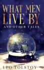 Image for What Men Live By and Other Tales : Annotated