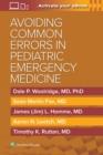Image for Avoiding Common Errors in Pediatric Emergency Medicine