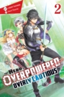 Image for The hero is overpowered but overly cautiousVol. 2