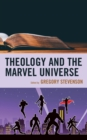 Image for Theology and the Marvel Universe