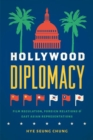 Image for Hollywood diplomacy  : film regulation, foreign relations, and East Asian representations