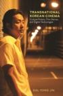 Image for Transnational Korean cinema  : cultural politics, film genres, and digital technologies