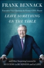 Image for Leave something on the table and other surprising lessons for success in business and in life