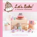 Image for Let's Bake! : A Pusheen Cookbook