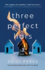 Image for Three Perfect Liars : A Novel