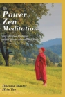 Image for The Power of Zen Meditation : Ten Spiritual Dialogues with Dharma Master Hsin Tao