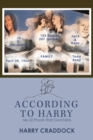 Image for According to Harry : My 22 Proofs That God Exists