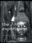 Image for The 7-Hour Experiment