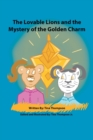 Image for The Lovable Lions and the Mystery of the Golden Charm