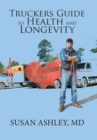 Image for Truckers Guide to Health and Longevity