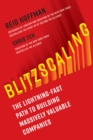 Image for Blitzscaling : The Lightning-Fast Path to Building Massively Valuable Companies