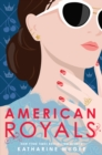 Image for American Royals