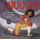 Image for Enough! 20+ Protesters Who Changed America