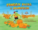 Image for Froggy Picks a Pumpkin