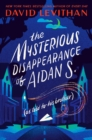 Image for Mysterious Disappearance of Aidan S. (as told to his brother)