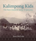 Image for The Kalimpong Kids : The New Zealand story, in pictures