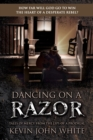 Image for Dancing on a Razor : Tales of Mercy from the lips of a Prodigal