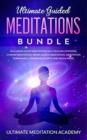 Image for Guided Mindfulness Meditations Bundle : Healing Meditation Scripts Including Loving Kindness Meditation, Chakra Healing, Vipassana Meditations, Body Scan Meditations and Breathing Meditation
