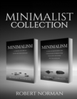 Image for Minimalism : 2 BOOKS in 1! 30 Days of Motivation and Challenges to Declutter Your Life and Live Better With Less, 50 Tricks & Tips to Live Better with Less (Minimalist)