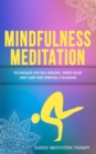 Image for Mindfulness Meditation : Techniques for Self-Healing, Stress Relief, Deep Sleep and Spiritual Cleansing