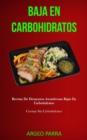Image for Baja En Carbohidratos : Recetas de desayunos asombrosas bajas en carbohidratos (Cocinar sin carbohidratos)