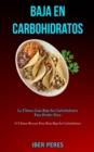 Image for Baja En Carbohidratos : La ultima guia baja en carbohidratos para perder peso (50 ultimas recetas para dieta baja en carbohidratos)