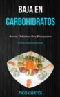 Image for Baja En Carbohidratos : Recetas definitivas para principiantes (Un plan para dos semanas)