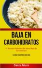 Image for Baja En Carbohidratos : El recetario definitivo de salsas bajas en carnohidratos (La mejor guia para carb bajo)