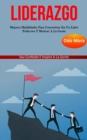 Image for Liderazgo : Mejores habilidades para convertirse en un lider poderoso y motivar a la gente (Sea confiado e inspire a la gente)