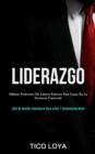 Image for Liderazgo : Habitos poderosos de lideres exitosos para ganar en la gerencia comercial (Libro de gestion empresarial para influir y comunicarse mejor)