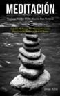 Image for Meditacion : Tecnicas rapidas de meditacion para personas (Guia de meditacion para personas ocupadas para curar depresion, ansiedad y estres)